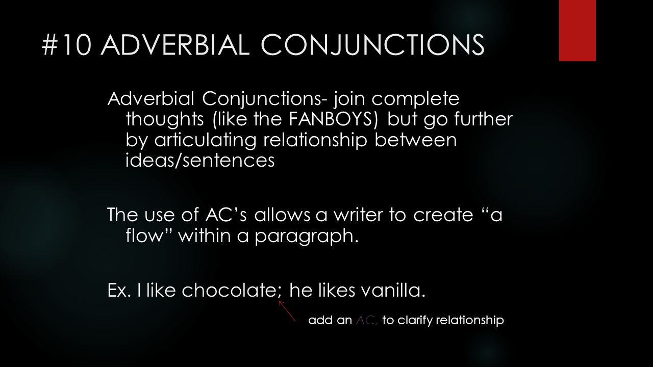 #10 ADVERBIAL CONJUNCTIONS
