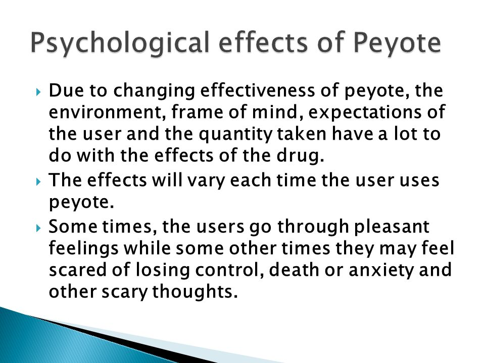 Psychological effects of Peyote