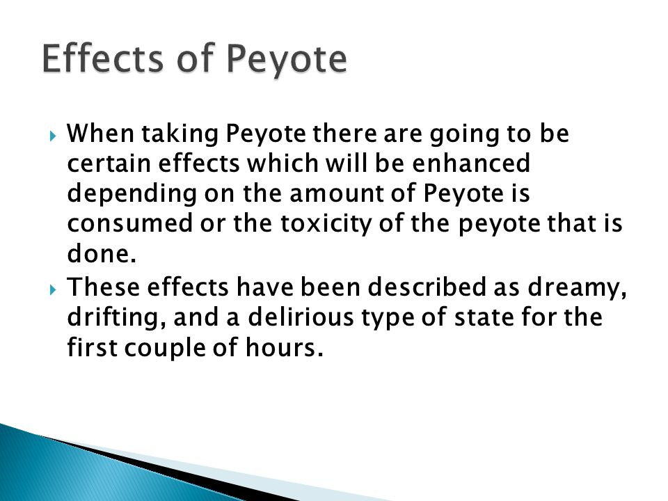 Effects of Peyote