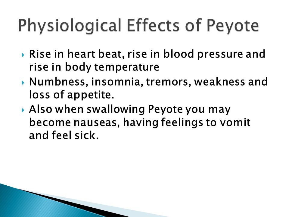 Physiological Effects of Peyote