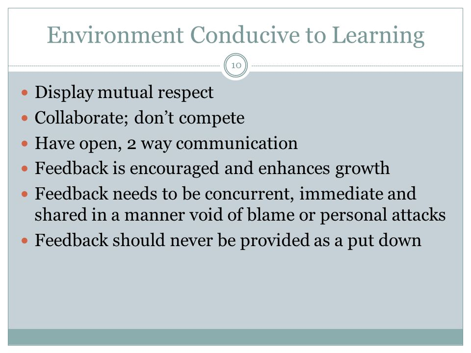 Environment Conducive to Learning
