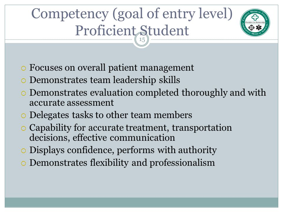 Competency (goal of entry level) Proficient Student