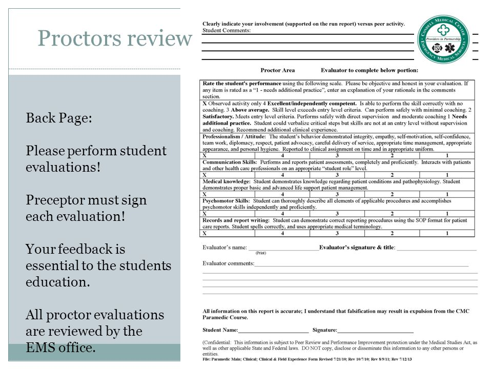 Proctors review Back Page: Please perform student evaluations!