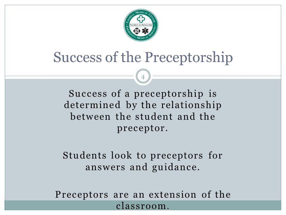 Success of the Preceptorship