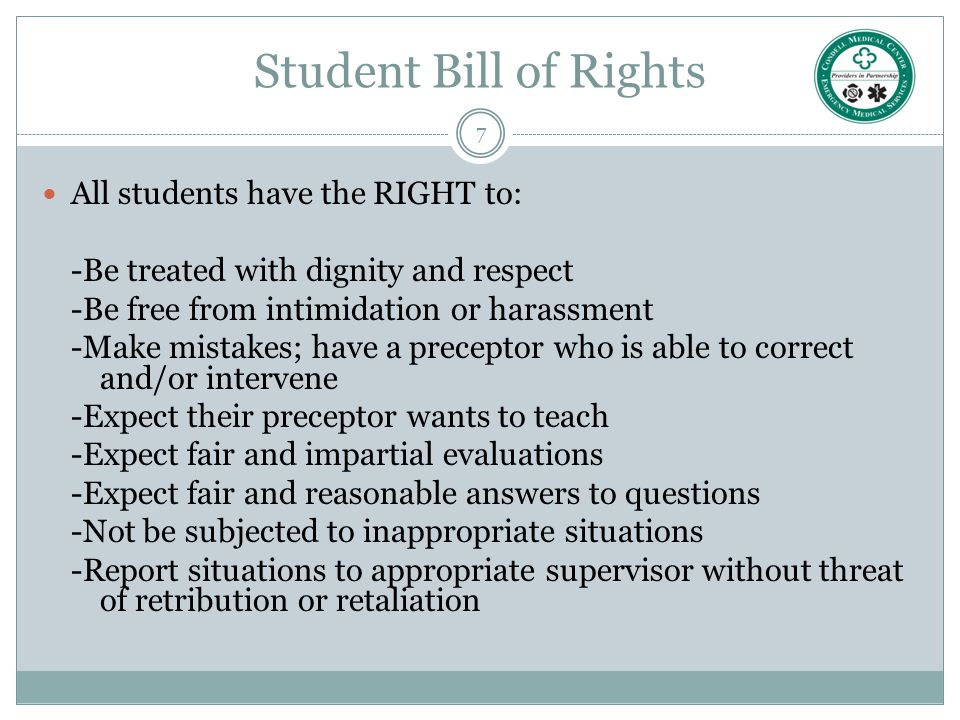 Student Bill of Rights All students have the RIGHT to: