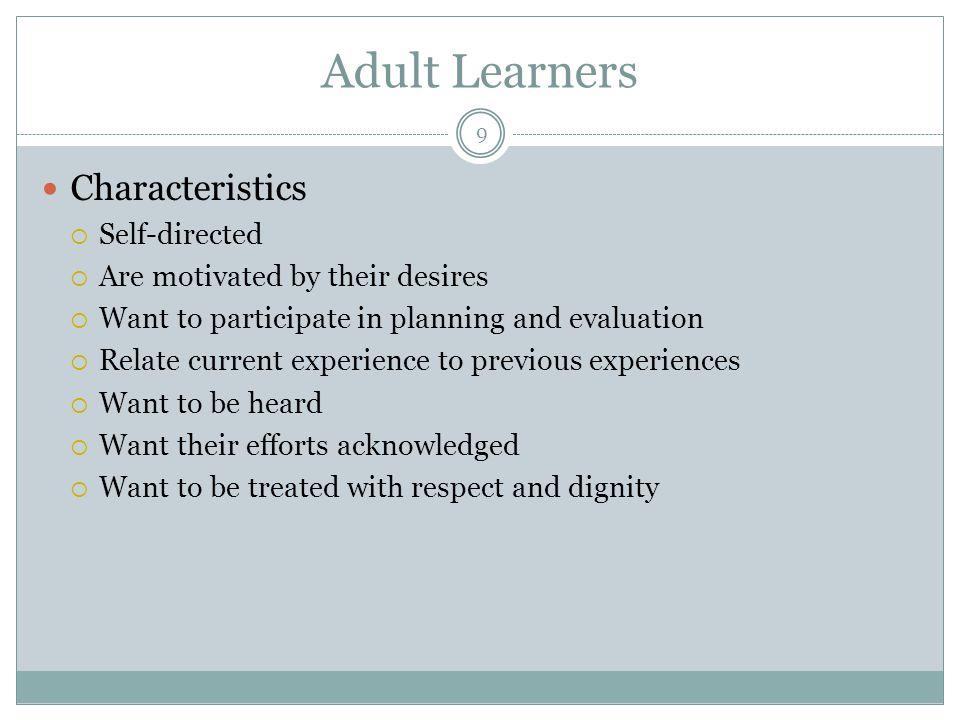 Adult Learners Characteristics Self-directed