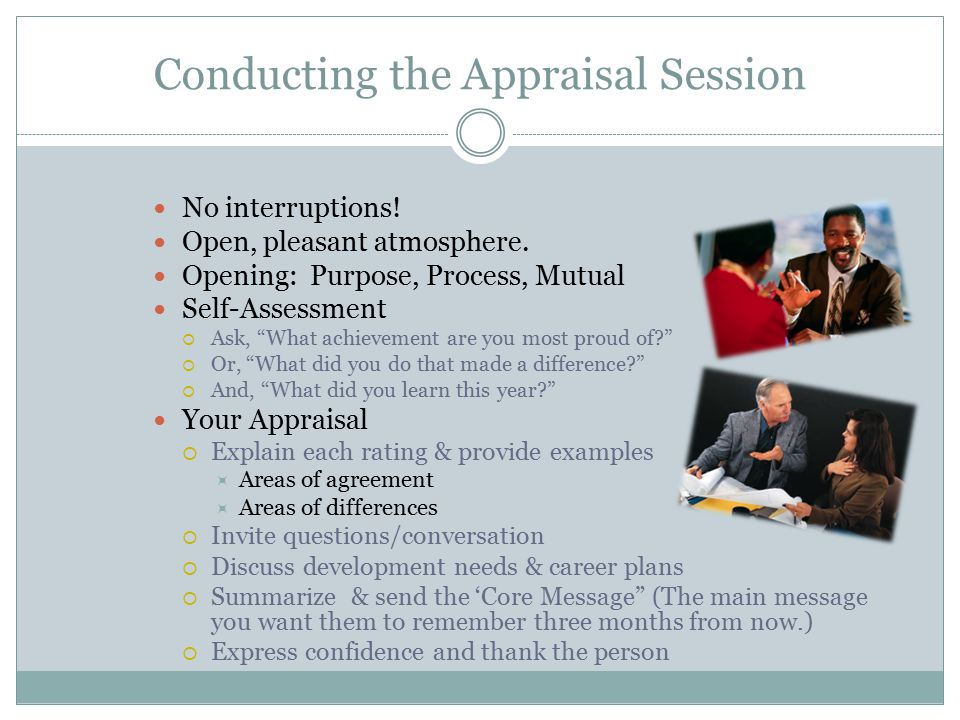 Conducting the Appraisal Session