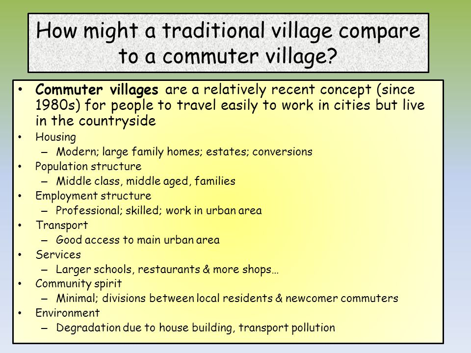 How might a traditional village compare to a commuter village