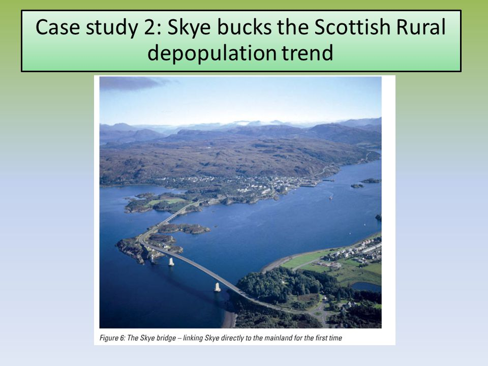 Case study 2: Skye bucks the Scottish Rural depopulation trend