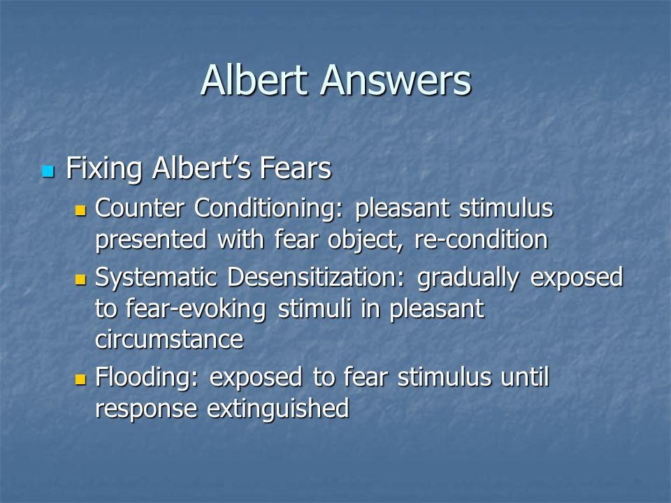 Albert Answers Fixing Albert's Fears
