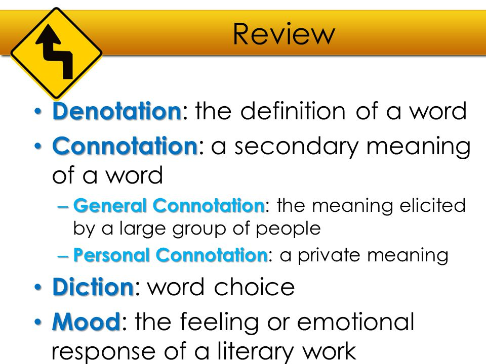 Review Denotation: the definition of a word