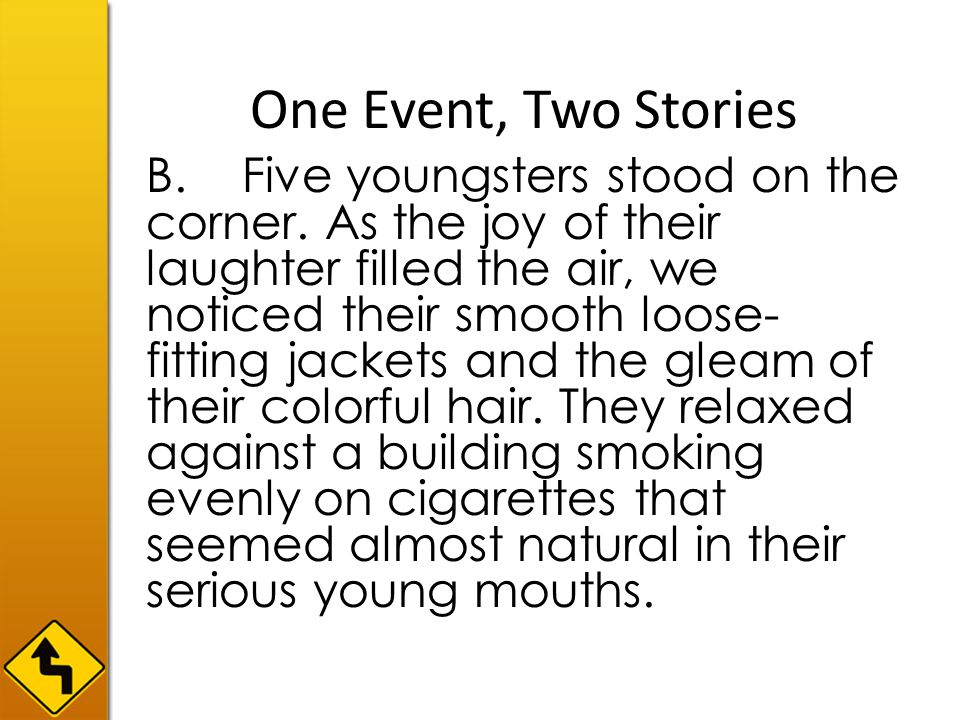 One Event, Two Stories