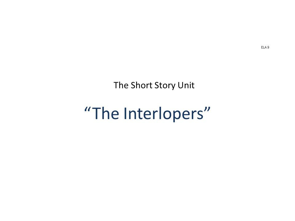 ELA 9 The Short Story Unit