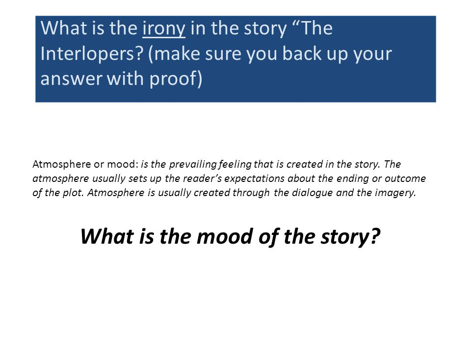 What is the mood of the story