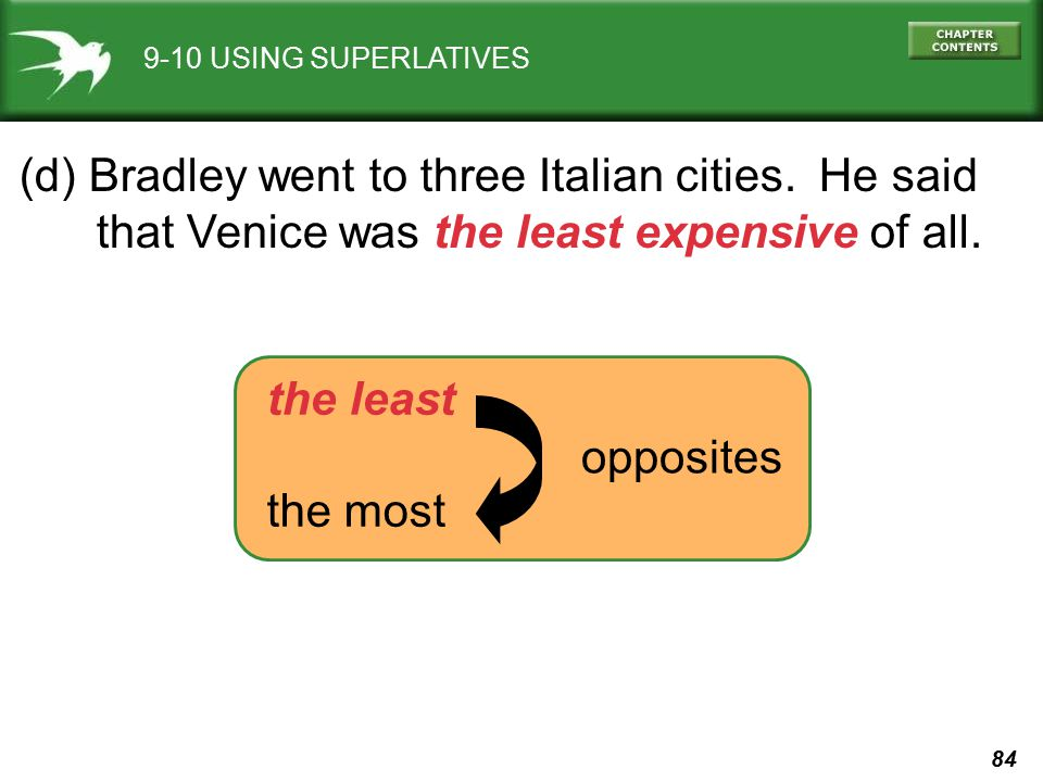 (d) Bradley went to three Italian cities. He said