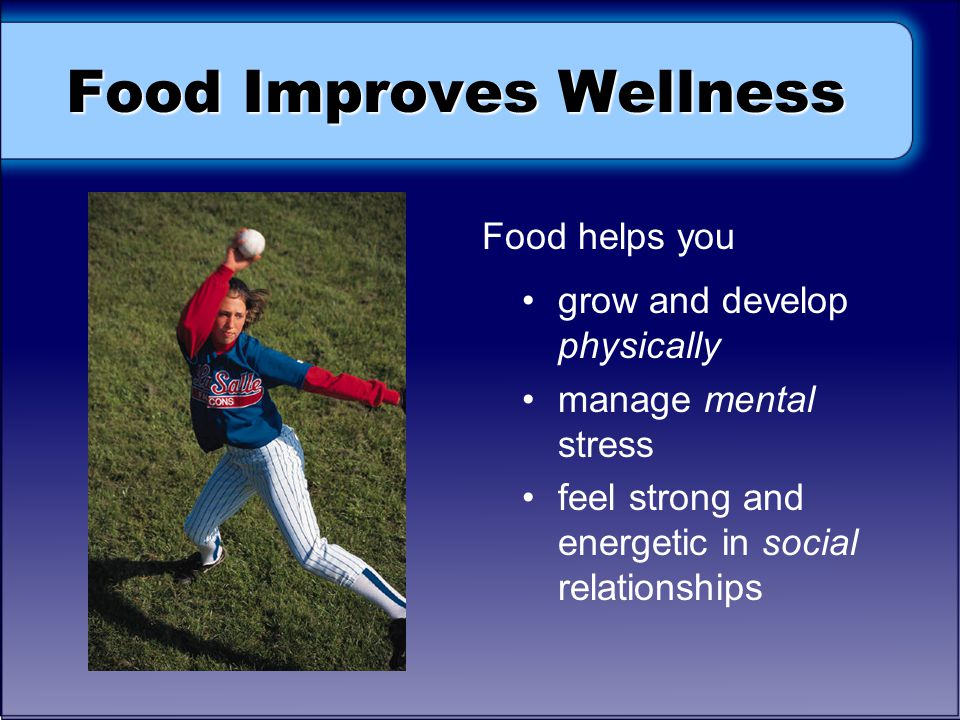Food Improves Wellness