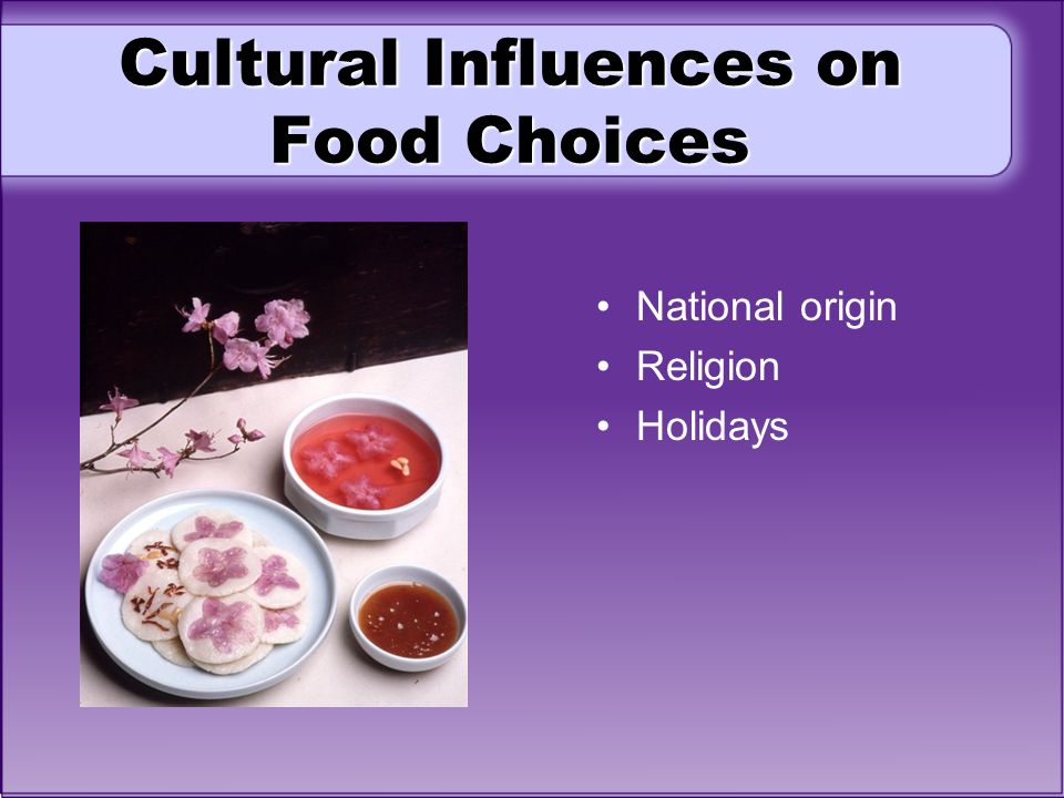 Cultural Influences on Food Choices