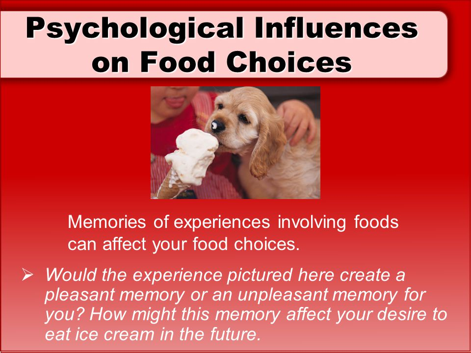 Psychological Influences on Food Choices
