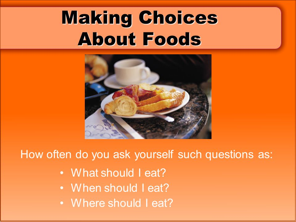 Making Choices About Foods