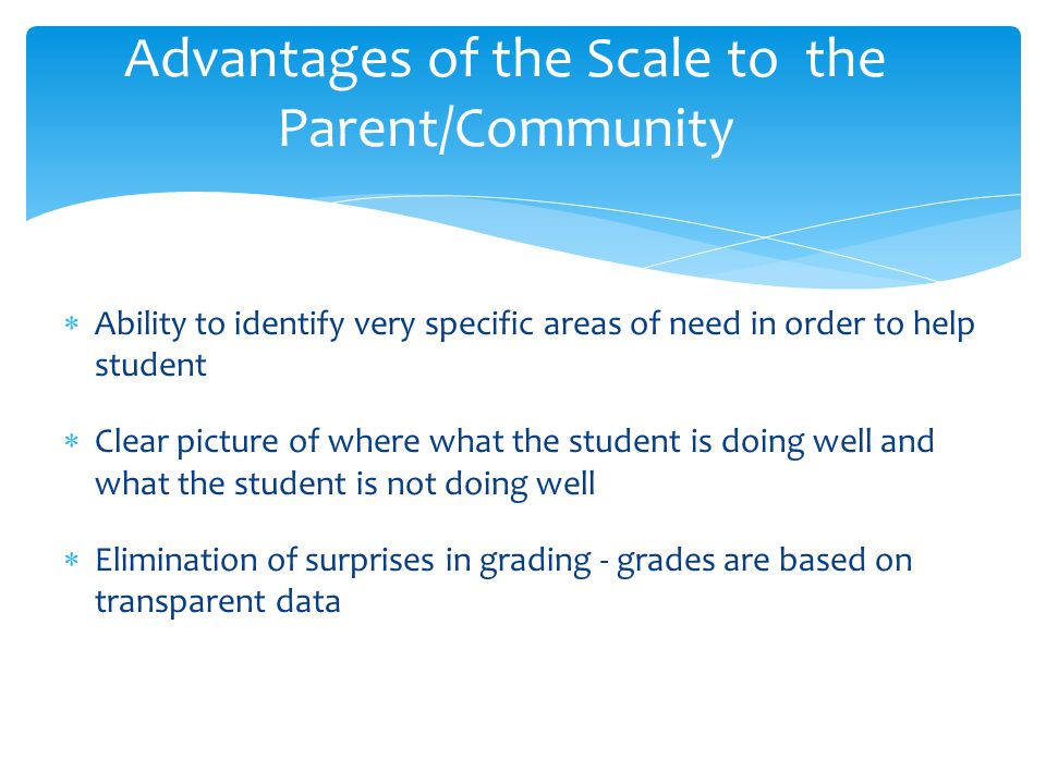 Advantages of the Scale to the Parent/Community