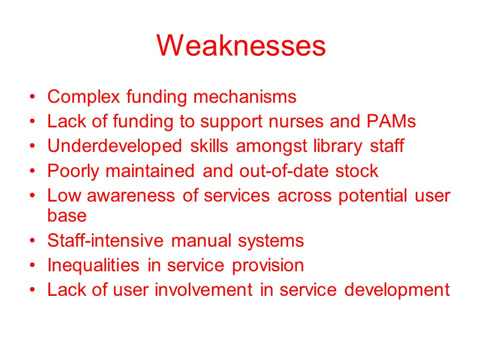 Weaknesses Complex funding mechanisms