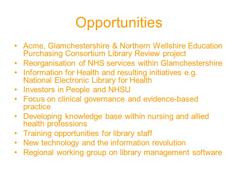 Opportunities Acme, Glamchestershire & Northern Wellshire Education Purchasing Consortium Library Review project.