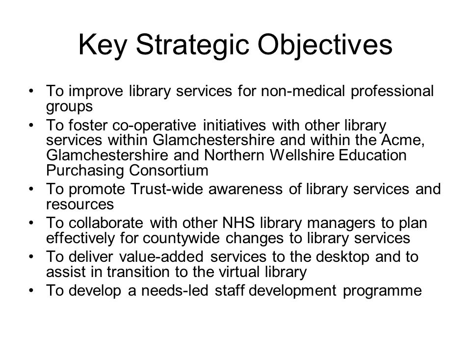 Key Strategic Objectives