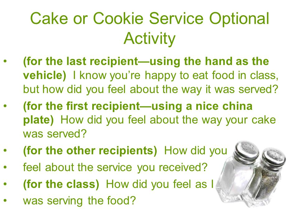 Cake or Cookie Service Optional Activity