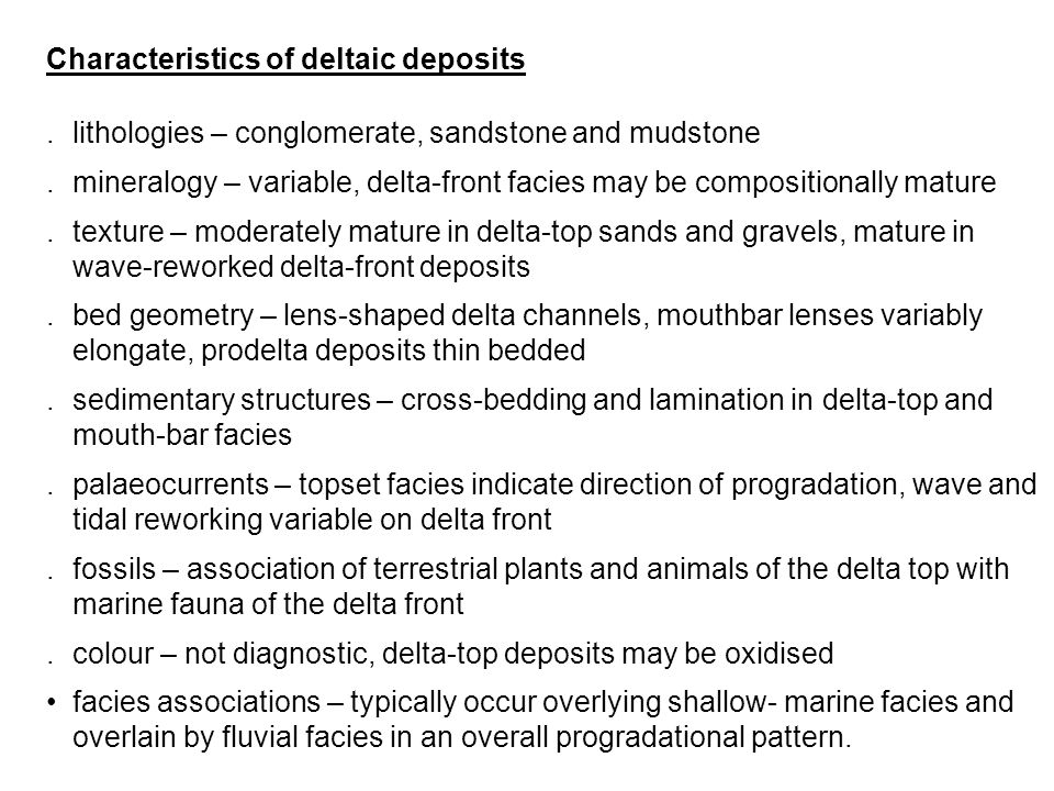Characteristics of deltaic deposits