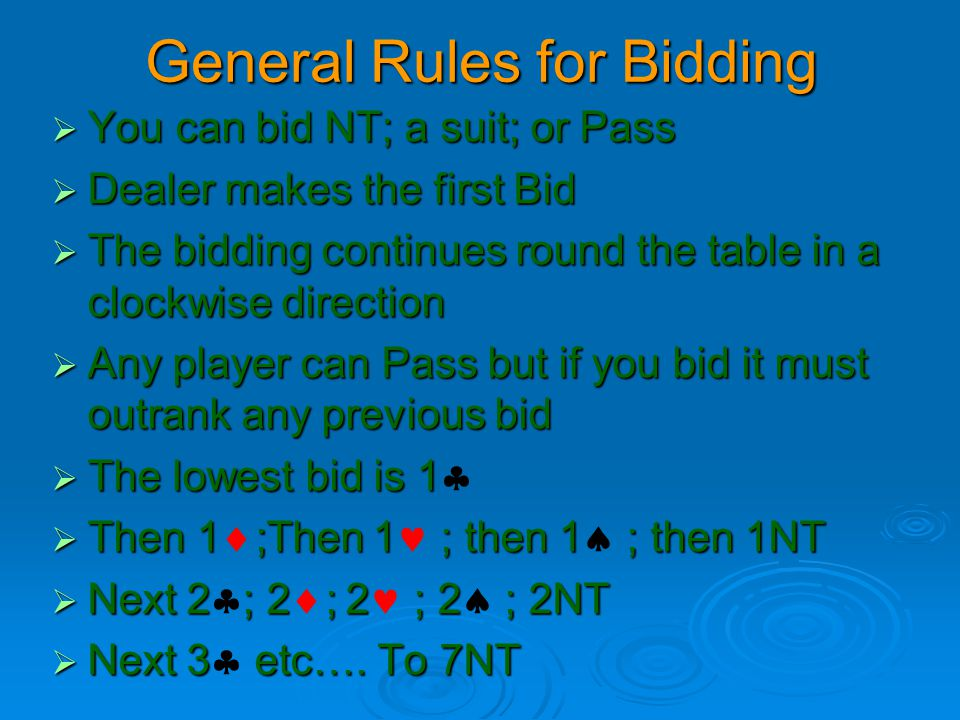 General Rules for Bidding