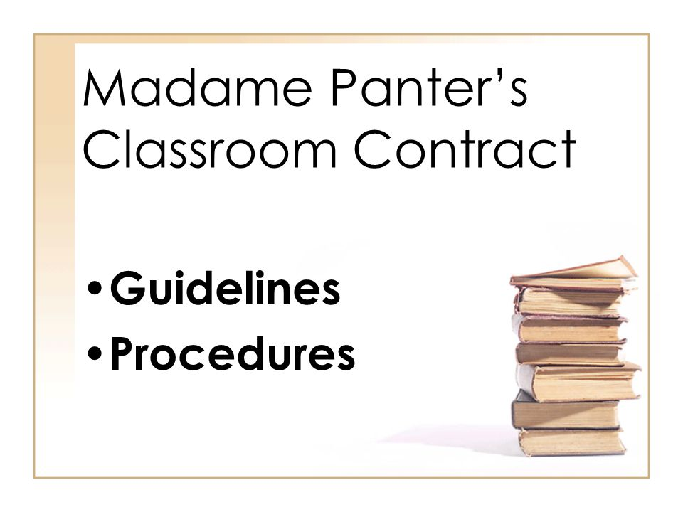 Madame Panter's Classroom Contract