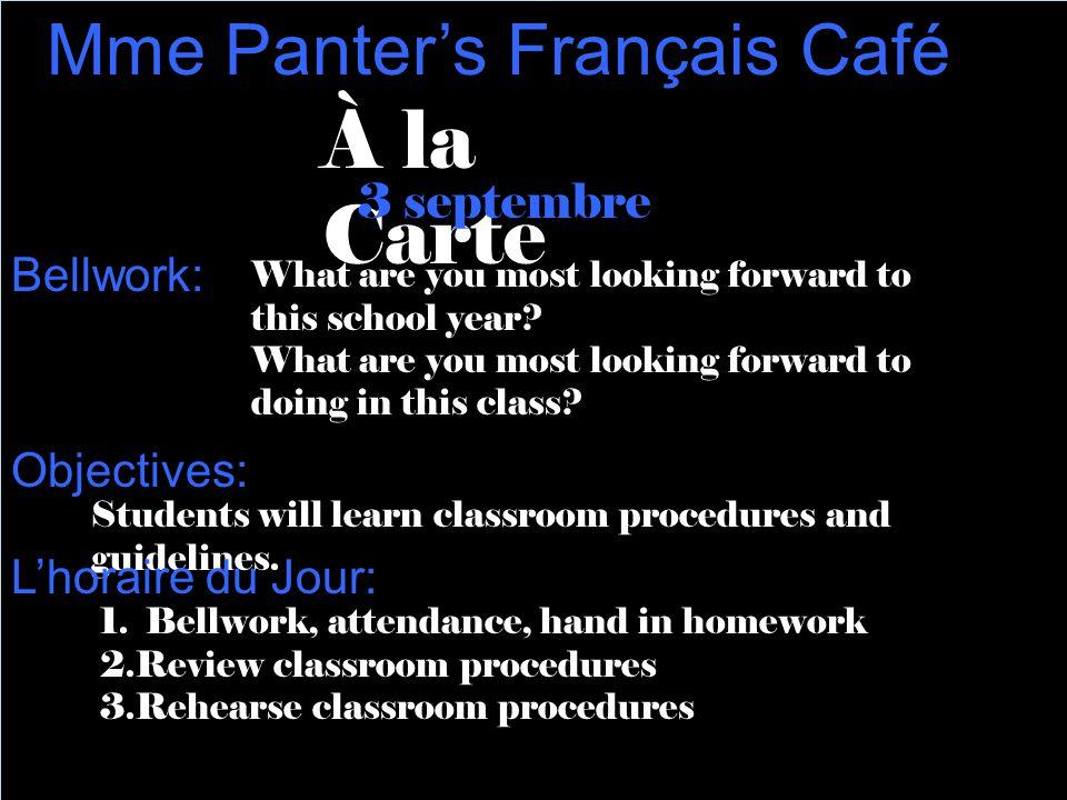 À la Carte Mme Panter's Français Café 3 septembre Bellwork: