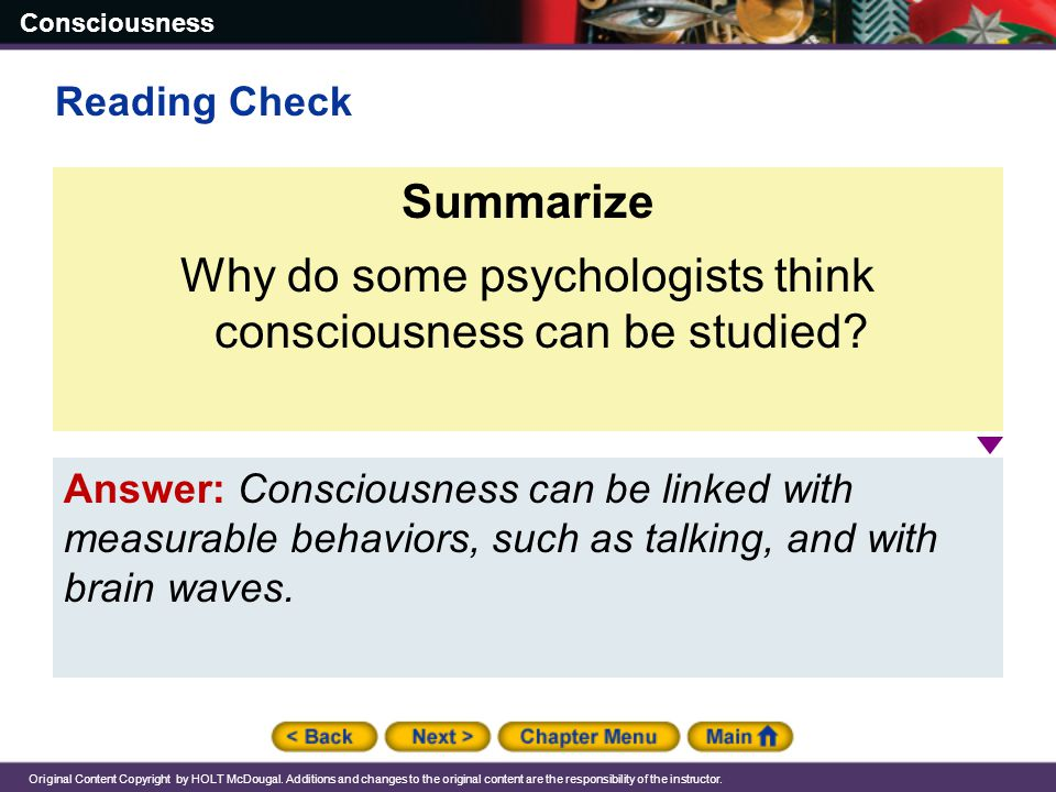 Why do some psychologists think consciousness can be studied