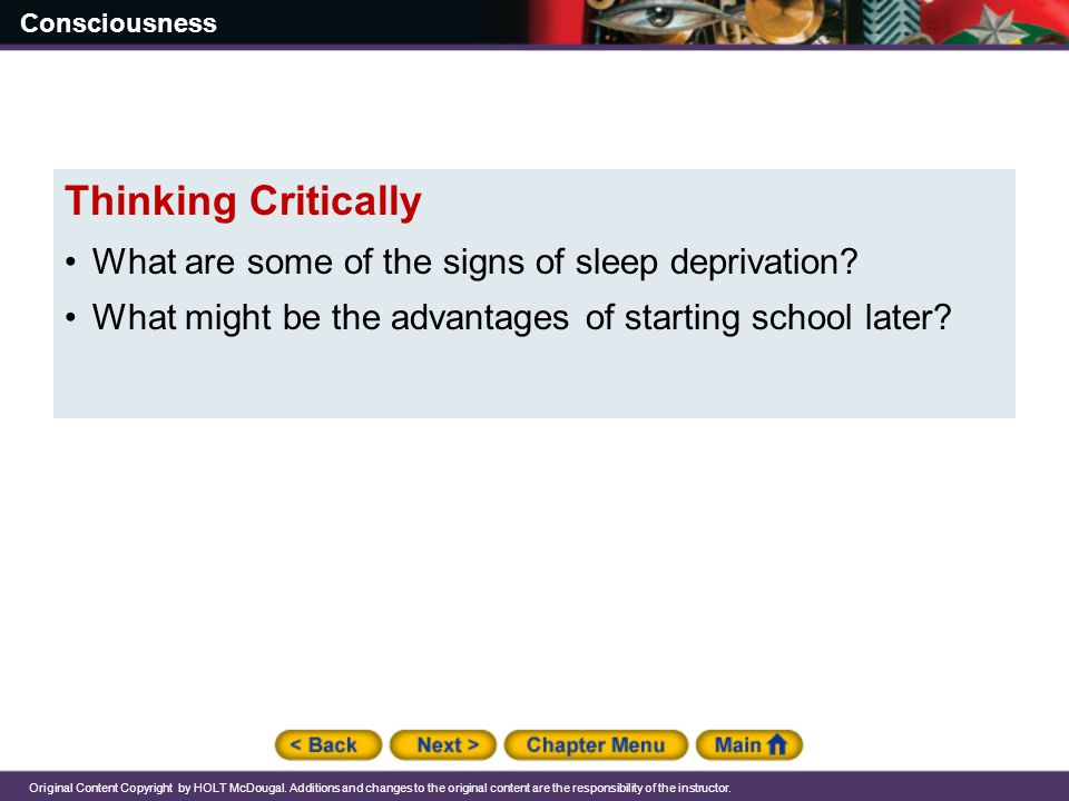 Thinking Critically What are some of the signs of sleep deprivation