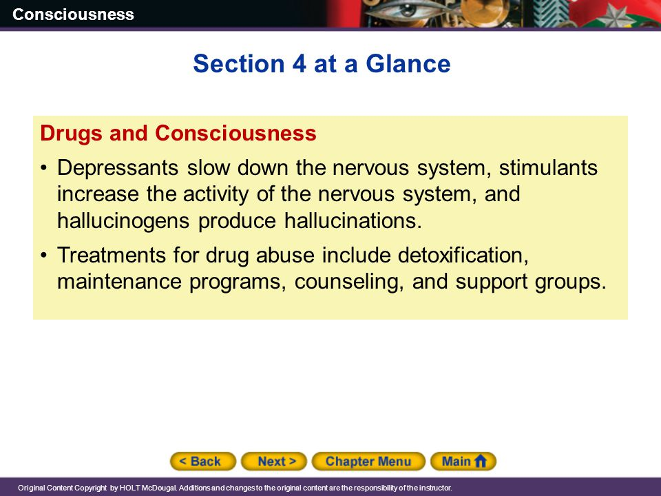Section 4 at a Glance Drugs and Consciousness