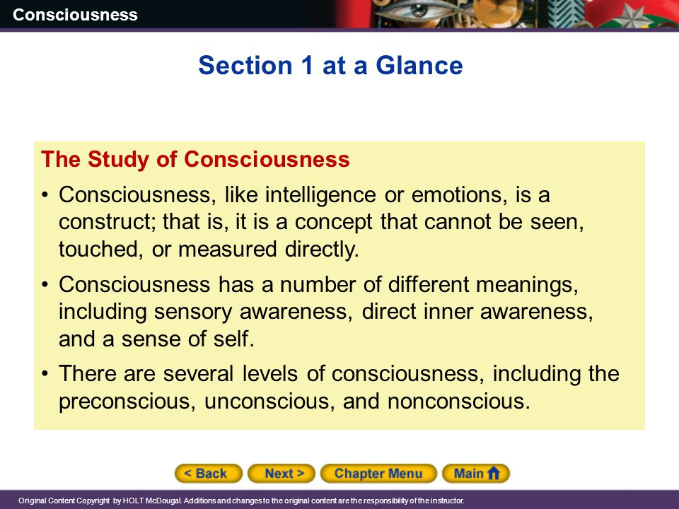 Section 1 at a Glance The Study of Consciousness