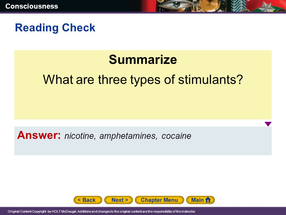 What are three types of stimulants