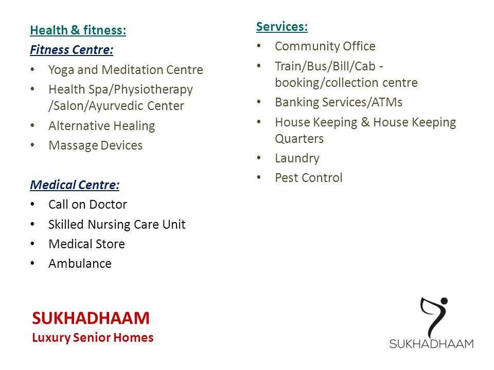 SUKHADHAAM Services: Health & fitness: Community Office