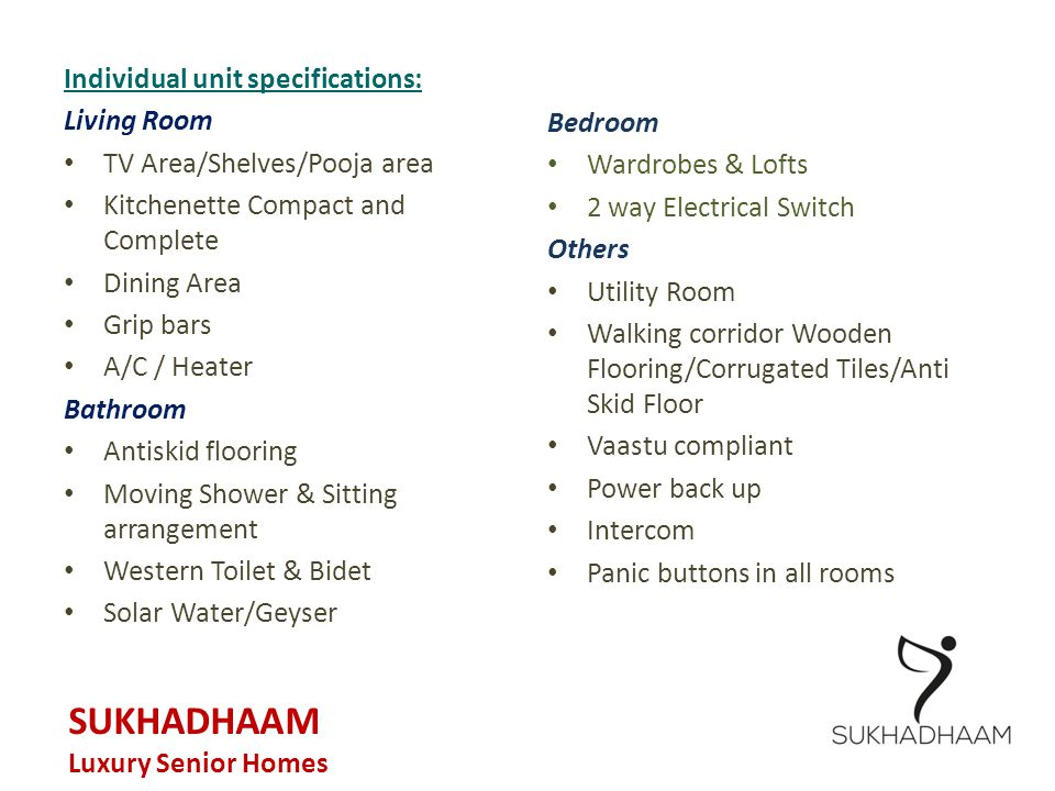 SUKHADHAAM Individual unit specifications: Living Room