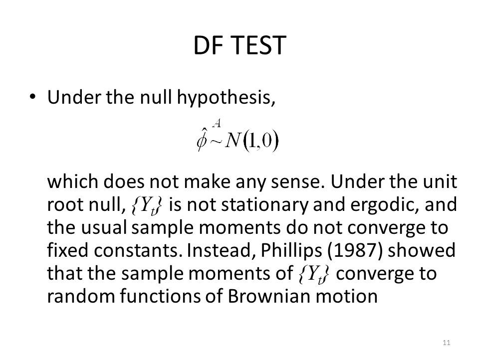 DF TEST Under the null hypothesis,