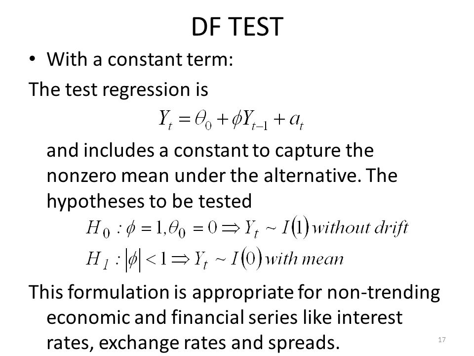 DF TEST With a constant term: The test regression is