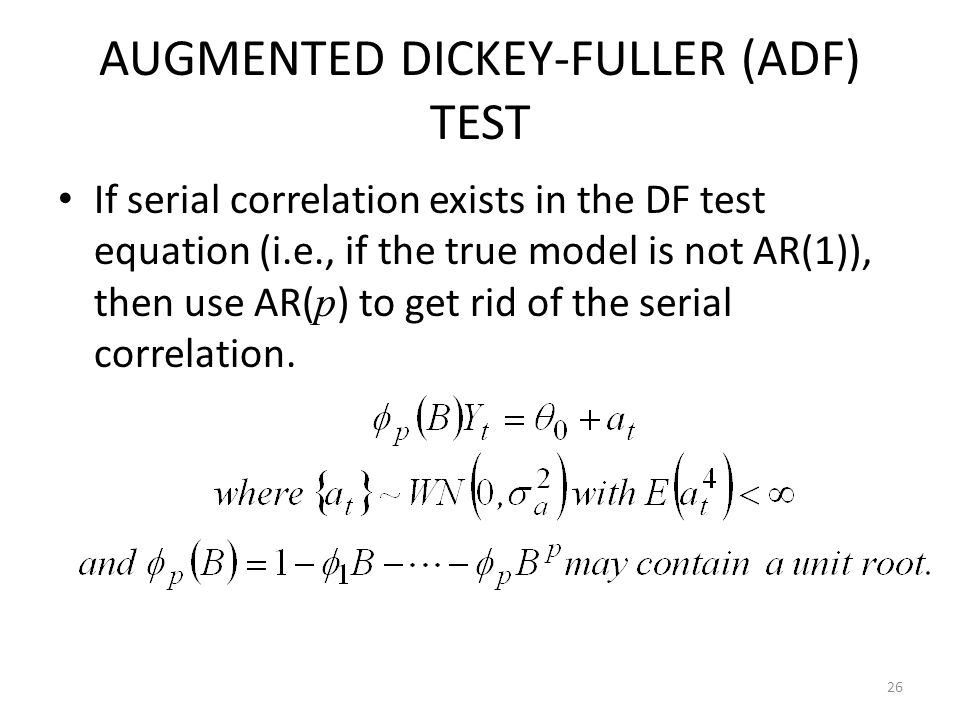 AUGMENTED DICKEY-FULLER (ADF) TEST