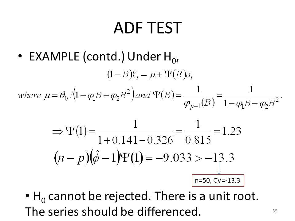 ADF TEST EXAMPLE (contd.) Under H0,