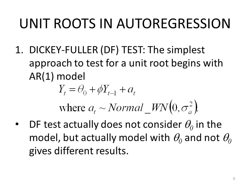 UNIT ROOTS IN AUTOREGRESSION