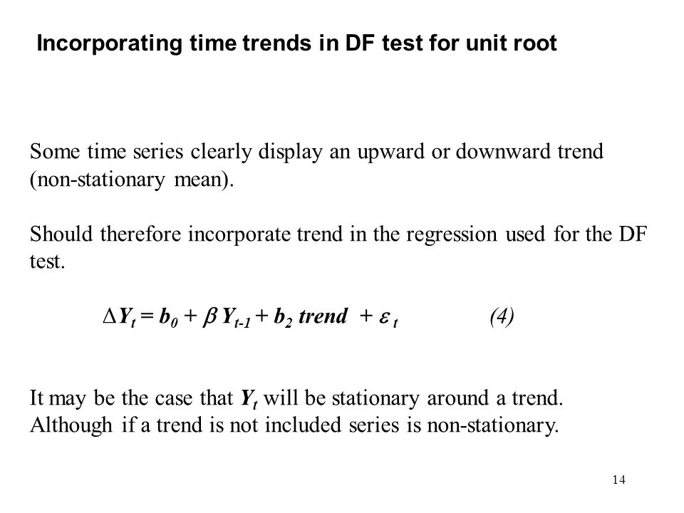 Incorporating time trends in DF test for unit root