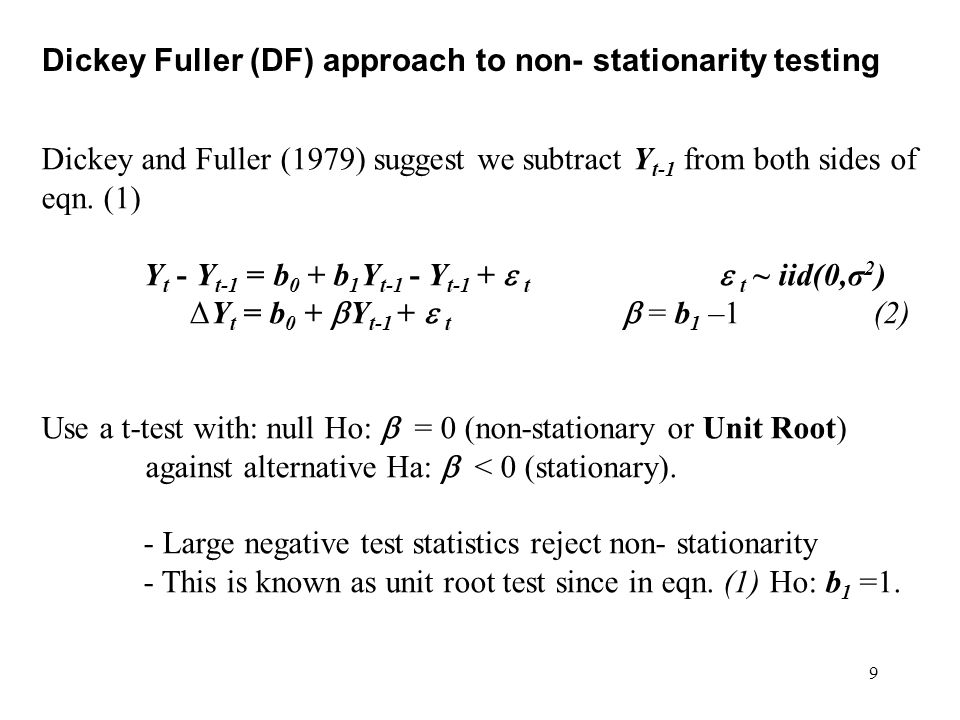Dickey Fuller (DF) approach to non- stationarity testing