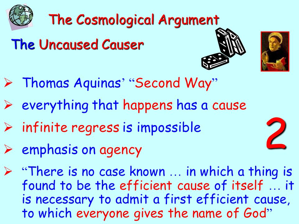 2 The Cosmological Argument The Uncaused Causer