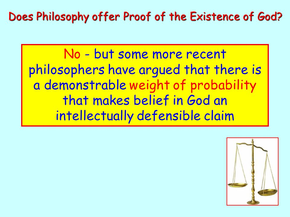 Does Philosophy offer Proof of the Existence of God