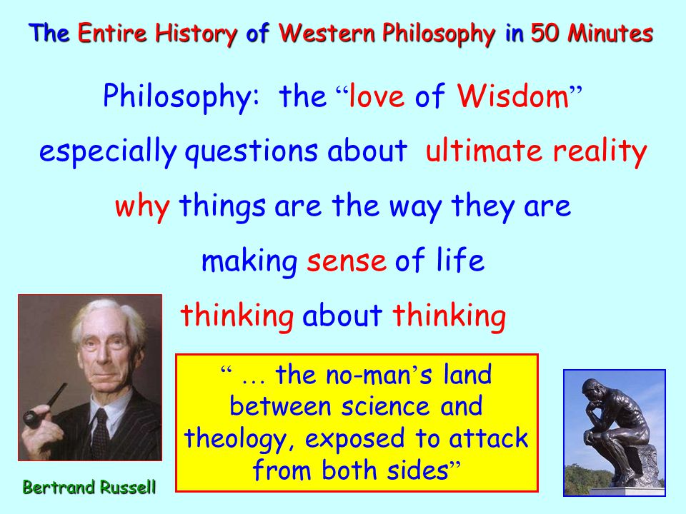 Philosophy: the love of Wisdom