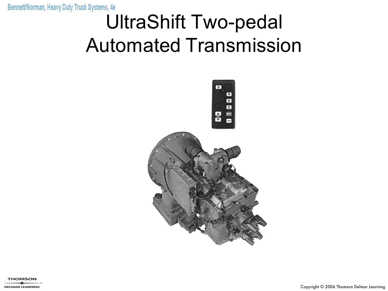 UltraShift Two-pedal Automated Transmission
